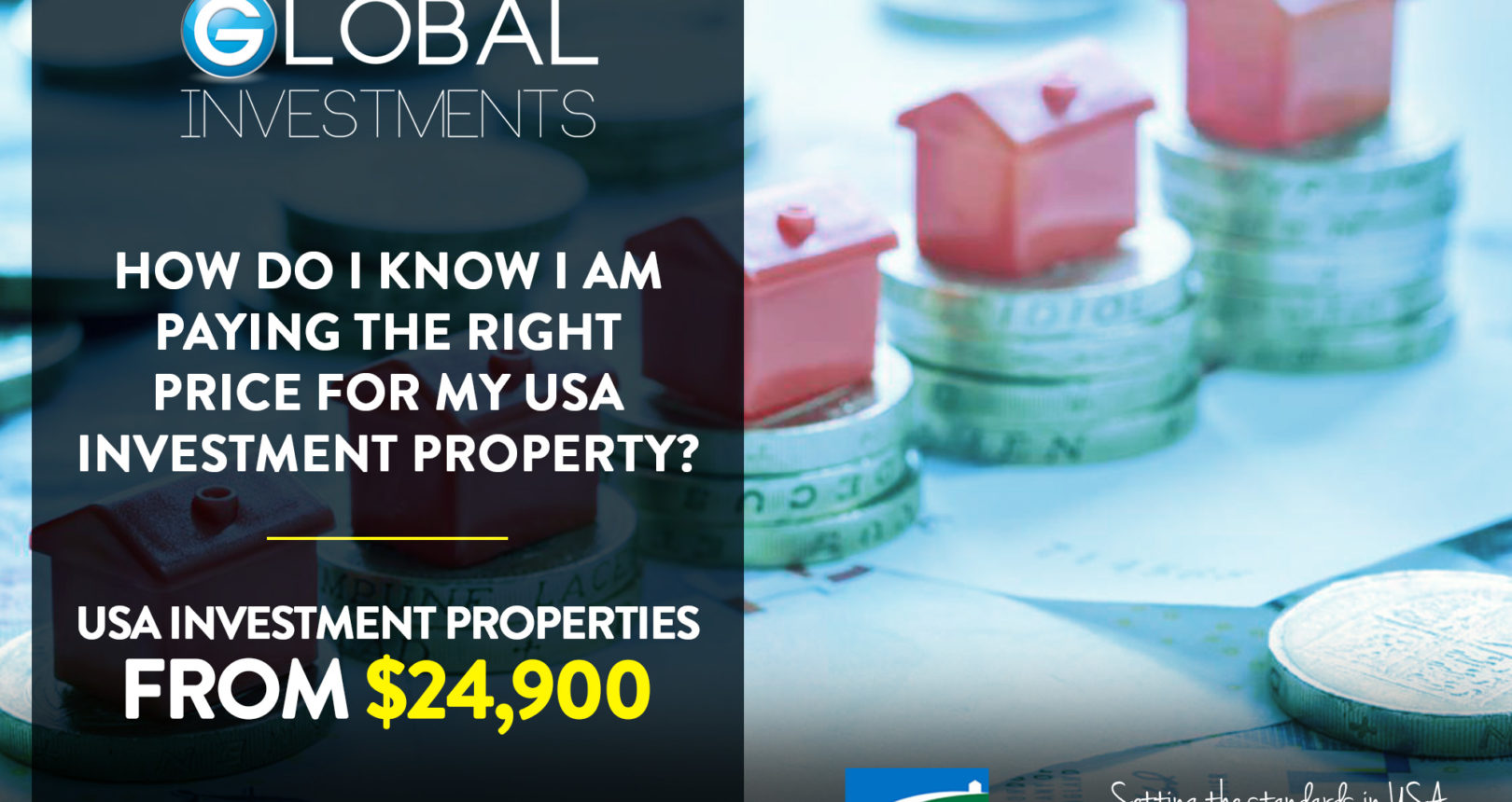 What should I be paying for my USA Investment Property and how can I be sure I am paying the right price ?